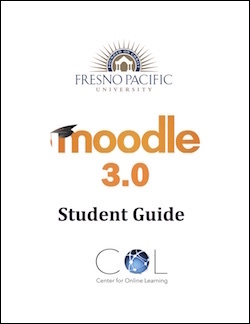 Fresno Pacific University Moodle 3.0 Student Guide