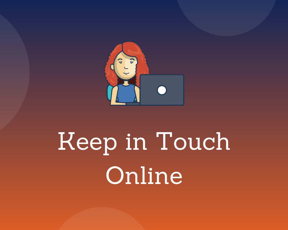 Remote Learning - Keep in Touch